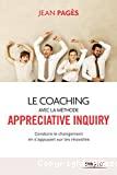 Le coaching avec la méthode Appreciative inquiry