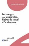 Les mangas pour jeunes filles, figures du sexuel à l'adolescence
