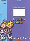 Les cahiers malins. Mathématiques. CM1 - cycle 3 - niveau 2
