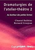 Dramaturgies de l'atelier-théâtre