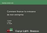 Comment financer la croissance de mon entreprise