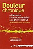 Douleur chronique et thérapies comportementales et cognitives