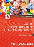 Jeu et développement chez le jeune enfant