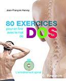 80 exercices pour en finir avec le mal de dos