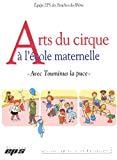 Arts du cirque à l'école maternelle