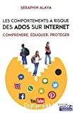 Les comportements à risque des ados sur Internet