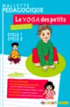 Mallette pédagogique. Le yoga des petits. Cycle 1 - Cycle 2