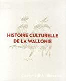 Histoire culturelle de la Wallonie