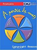A portée de mots : français CM2, cycle 3-niveau