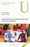 Dynamique des communications dans les groupes