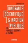 Ignorance scientifique et inaction publique