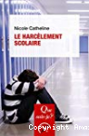 Le harcèlement scolaire