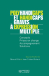 Polyhandicaps et handicaps graves à expression multiple