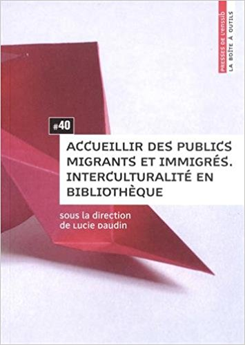 Accueillir des publics migrants et immigrés