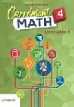 Carrément math 4. Livre-cahier A