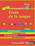 Étude de la langue. CM2