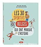 Les 30 sportifs belges qui ont marqué l'histoire