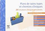 Plans de soins types et chemins cliniques