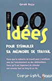 100 idées pour stimuler sa mémoire de travail