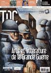 TDC, 1069 - 1er février 2014 - Arts et littérature de la grande guerre