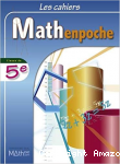 Les cahiers Mathenpoche : classe de 5e