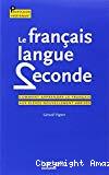Le français langue seconde : comment apprendre le français aux élèves nouvellement arrivés