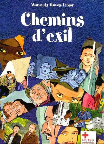 Chemins d'exil, 1. Chemins d'exil