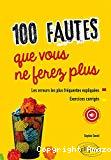 100 fautes que vous ne ferez plus