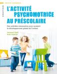 L'activité psychomotrice au préscolaire