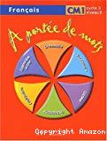 A portée de mots : français CM1, cycle 3-niveau 2