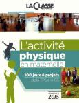 L'activité physique en maternelle