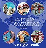 La route des costumes