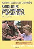 Pathologies endocriniennes et métaboliques