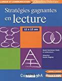 Stratégies gagnantes en lecture : 12 à 15 ans