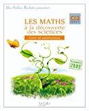 Les maths à la découverte des sciences, CE2, cycle 3