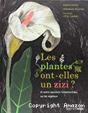 Les plantes ont-elles un zizi ?