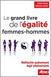 Le grand livre de l'égalite femmes-hommes