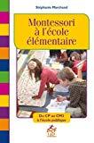 Montessori à l'école élémentaire