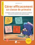 Gérer efficacement sa classe de primaire