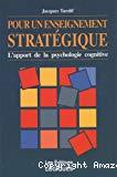 Pour un enseignement stratégique. L'apport de la psychologie cognitive