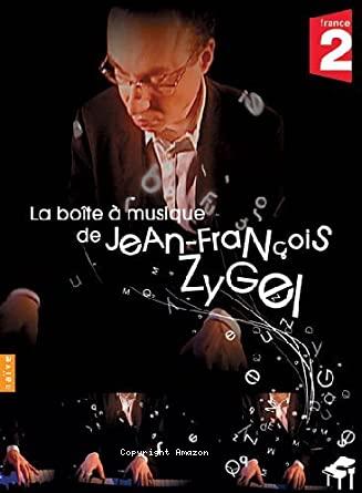 La boîte à musique de Jean-François Zygel. 1