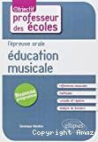 L'épreuve orale d'éducation musicale