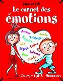 Max et Lili. Le carnet des émotions
