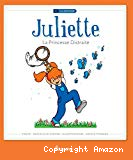 Juliette, la Princesse Distraite