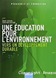 Une éducation pour l'environnement