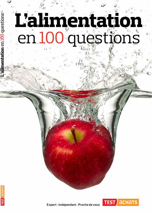 L'alimentation en 100 questions