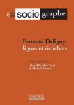 Deligny, l'intempestif