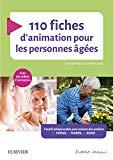 110 fiches d'animation pour les personnes âgées