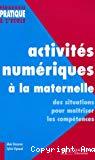 Activités numériques à la maternelle : des situations pour maîtriser les compétences