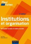 Institutions et organisation de l'action sociale et médico-sociale